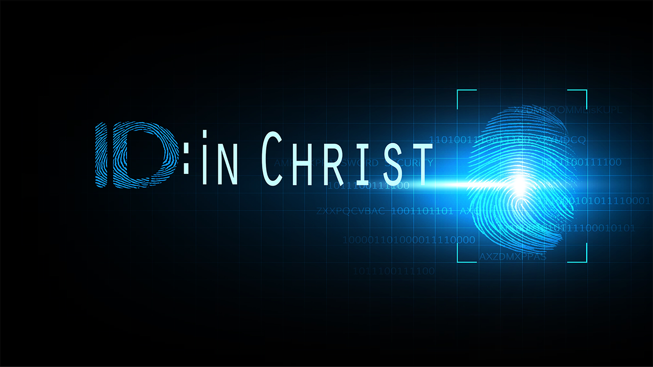 ID in Christ
