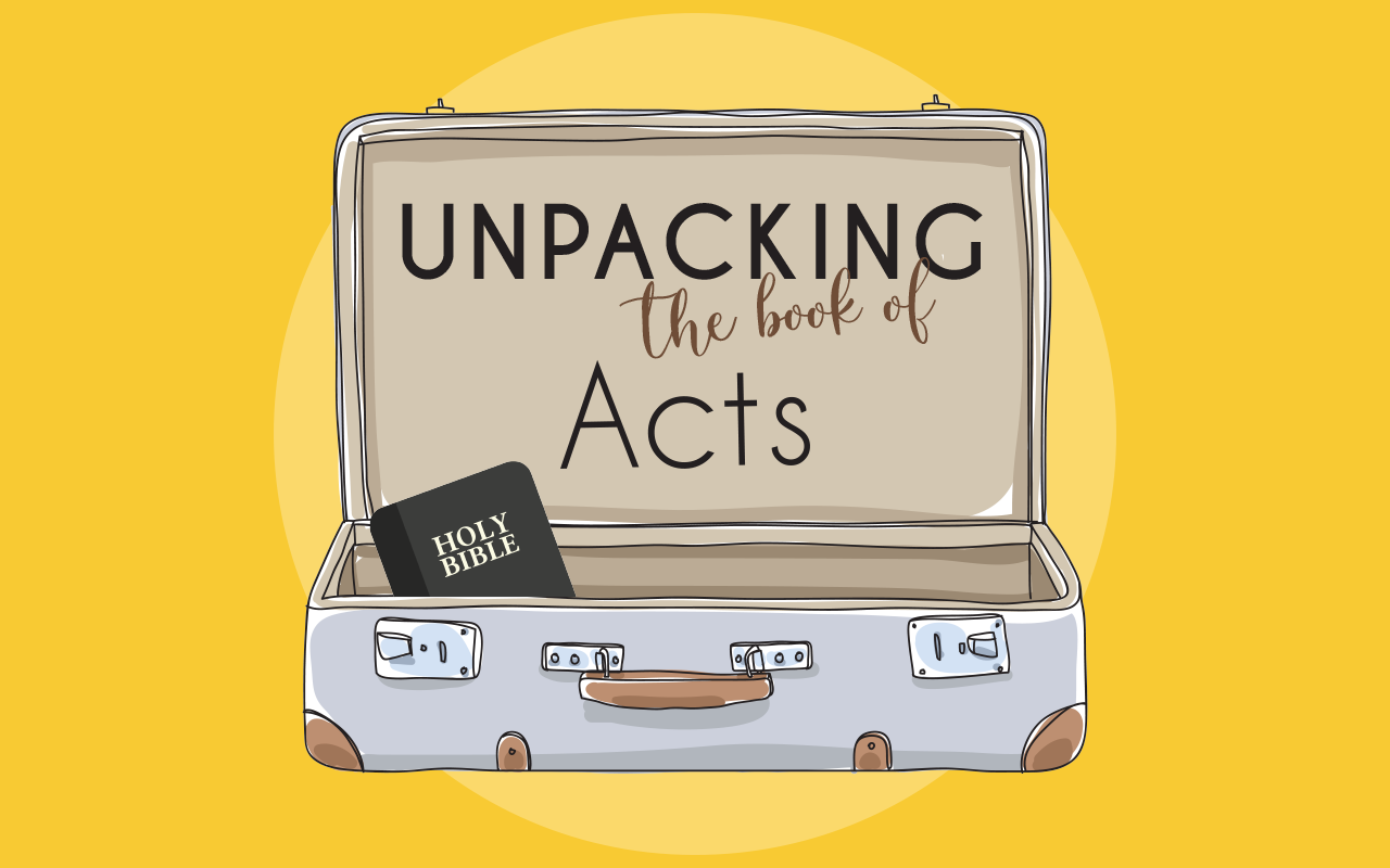 Unpacking the Book of Acts